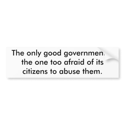 government afraid of citizens