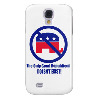 The Only Good Republican Samsung S4 Case