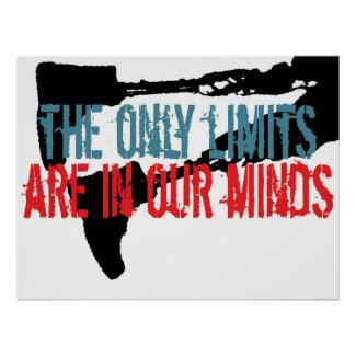 The only limits are in our minds poster