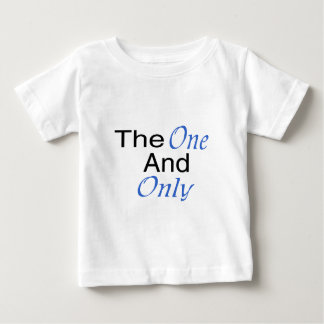 The Only One And Only (blue) Baby T-Shirt