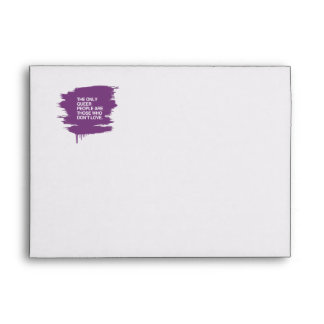 THE ONLY QUEER PEOPLE ARE THOSE WHO DON'T LOVE ENVELOPE