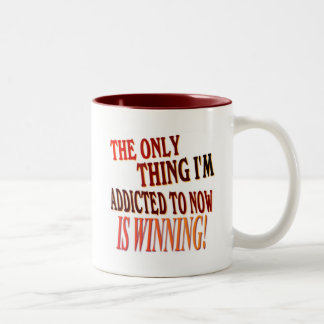 The Only Thing I'm Addicted To Is WINNING! Two-Tone Coffee Mug
