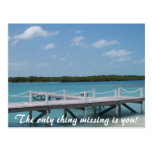 The only thing missing is you! postcard