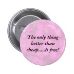 The Only Thing Pinback Buttons
