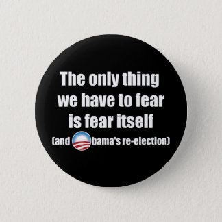 The Only Thing We Have...Button Pinback Button
