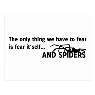 The only thing we have to fear is fear it'self and postcard
