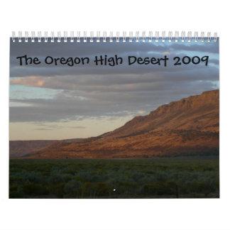 The Oregon High Desert 2009 Calendar