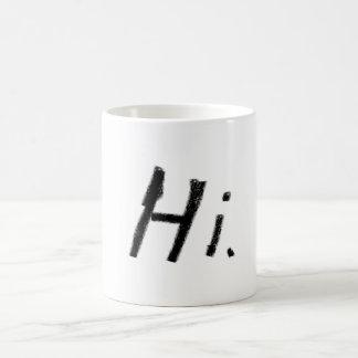 "The orginal ""Hi"" Mug"