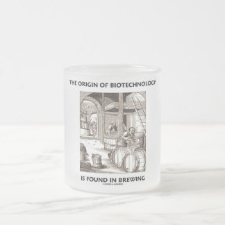 The Origin Of Biotechnology Is Found In Brewing Frosted Glass Coffee Mug