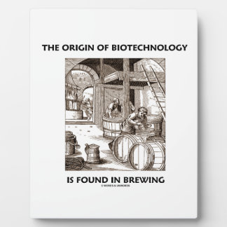 The Origin Of Biotechnology Is Found In Brewing Display Plaques