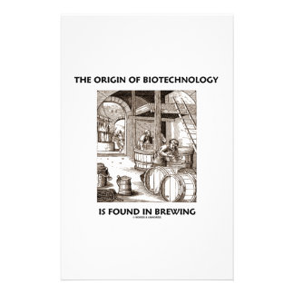 The Origin Of Biotechnology Is Found In Brewing Stationery
