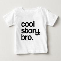 THE ORIGINAL COOL STORY BRO BABY T-Shirt