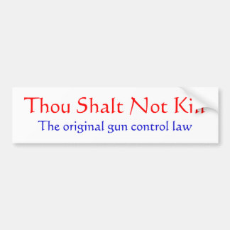 The Original Gun Control Law Bumper Sticker