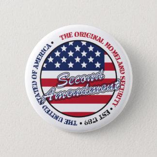 The original homeland security - Second amendment Button