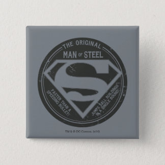 The Original Man of Steel Button
