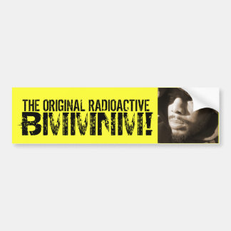 THE ORIGINAL RADIOACTIVE BMMNM YELLOW BUMPER STICKER