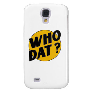 """The Original Vintage """"Who Dat?"""" Galaxy S4 Cover"""