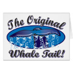 The-Original-Whale-Tail Greeting Cards