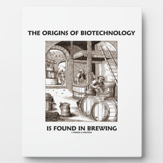 The Origins Of Biotechnology Is Found In Brewing Plaque