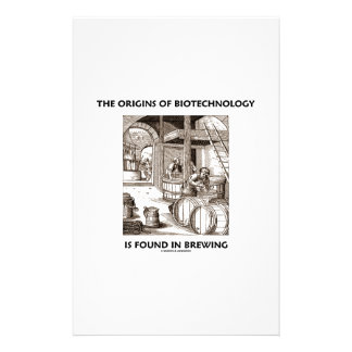 The Origins Of Biotechnology Is Found In Brewing Stationery