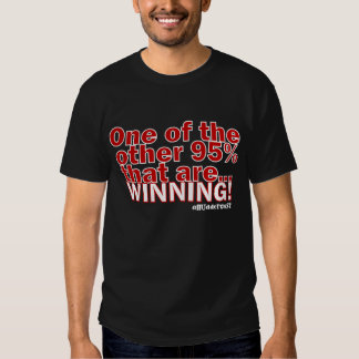 The Other 95%! Shirt