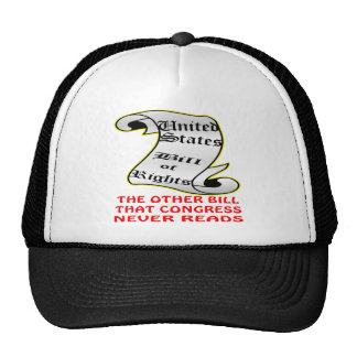 The Other Bill Congress Never Reads Bill Of Rights Trucker Hat