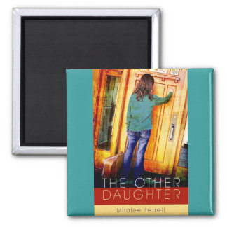 The Other Daughter Magnet