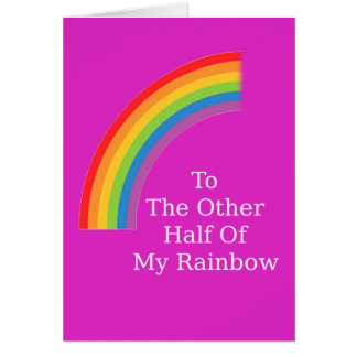 The Other Half Of My Rainbow Card