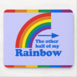 THE OTHER HALF OF MY RAINBOW MOUSE PAD