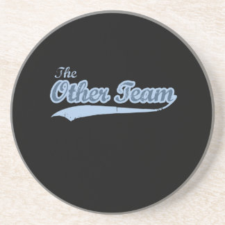 THE OTHER TEAM DRINK COASTER