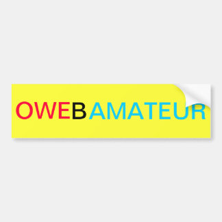The OWE Obama Amateur Car Bumper Sticker