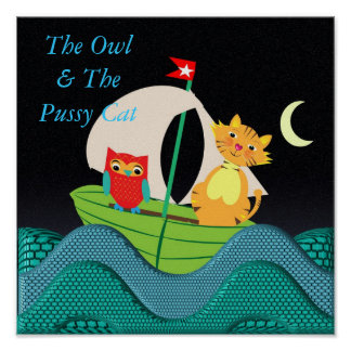 The Owl and the Pussy Cat Nursery Rhyme Picture Poster