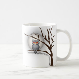 The Owls Are Not What They Seem Classic White Coffee Mug