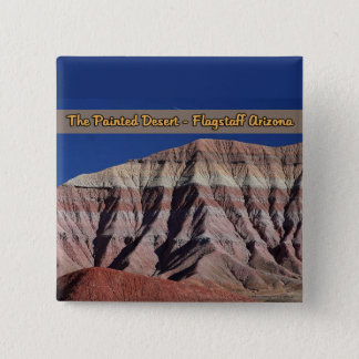 The Painted Desert Flagstaff Arizona Pinback Button