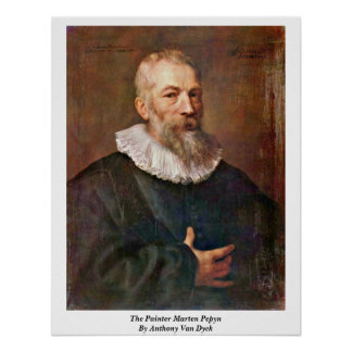 The Painter Marten Pepyn By Anthony Van Dyck Poster