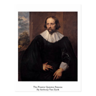 The Painter Quinten Simons By Anthony Van Dyck Post Card