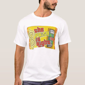 The Paisa Is Right! T-Shirt