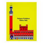 The Palazzo Pubblico Inspiration - Siena, Italy Poster