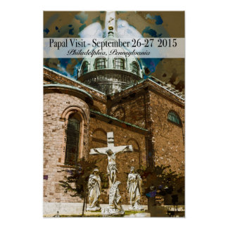 The Papal Visit to Philadelphia Poster