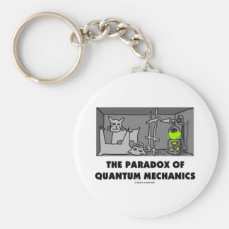 The Paradox Of Quantum Mechanics (Physics Humor) Basic Round Button Keychain