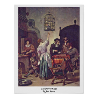 The Parrot Cage By Jan Steen Posters