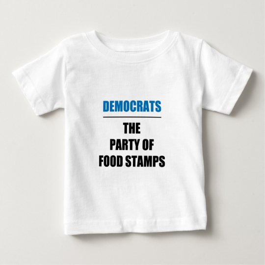 The Party of Food Stamps Baby T-Shirt
