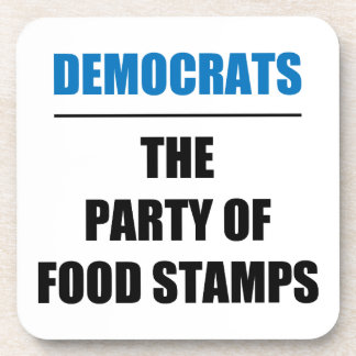 The Party of Food Stamps Beverage Coaster