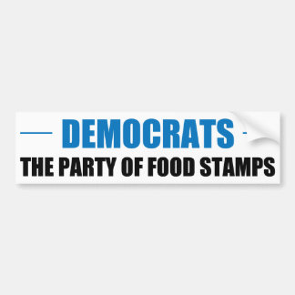 The Party of Food Stamps Bumper Stickers
