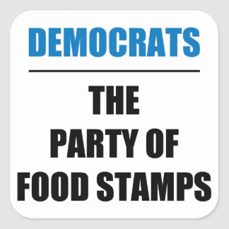 The Party of Food Stamps Square Sticker