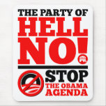 The Party of Hell No Mouse Pad