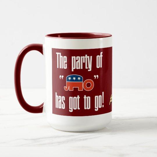 The Party of No Has Got To Go! Mug
