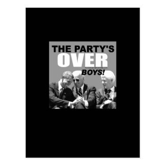 The Party's Over Boys! Postcard