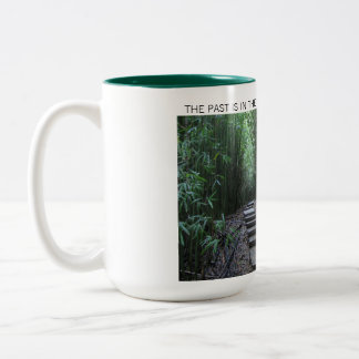 The Past is in the Past Keep Moving Forward Mug
