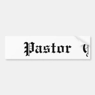 The Pastor's Vehicle Bumper Sticker